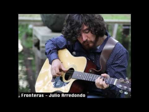 Fronteras - Julio Arredondo