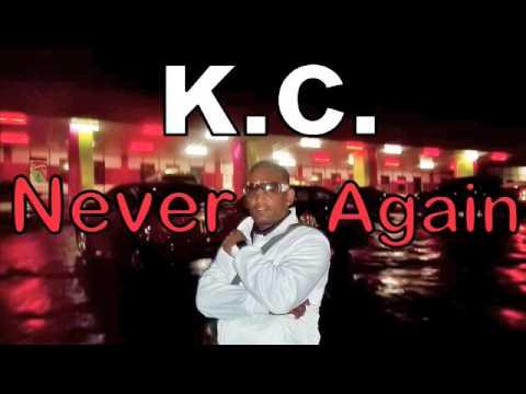 K.C. - Never Again (Chutney Soca 2013)