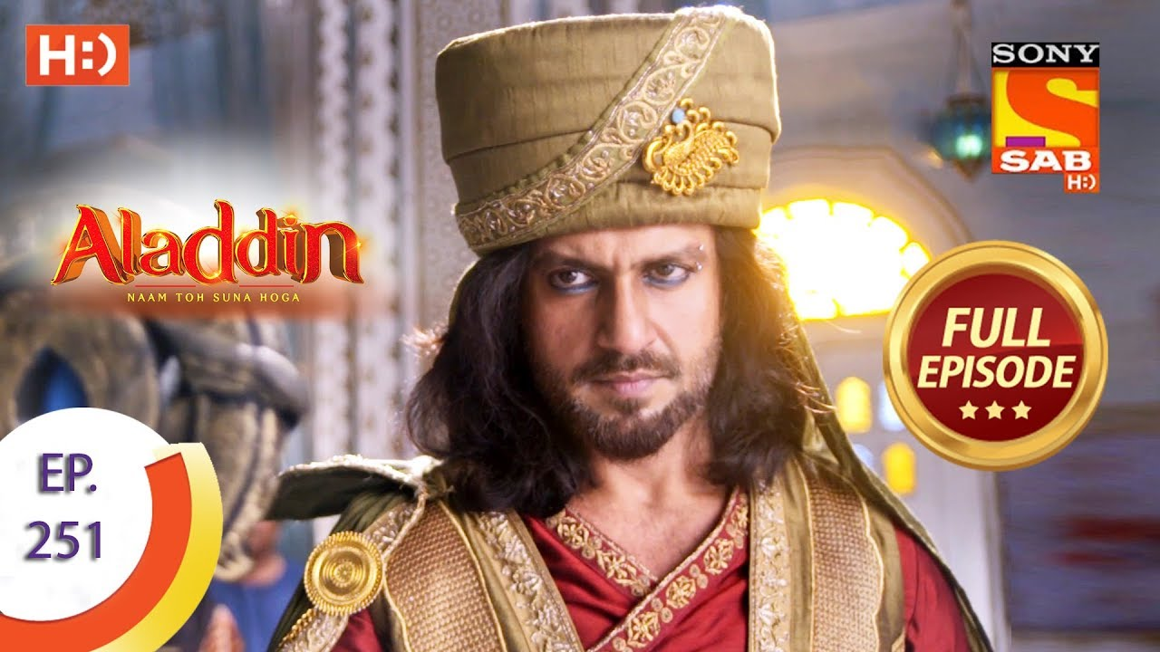Download Aladdin - Ep 251 - Full Episode - 1st August, 2019