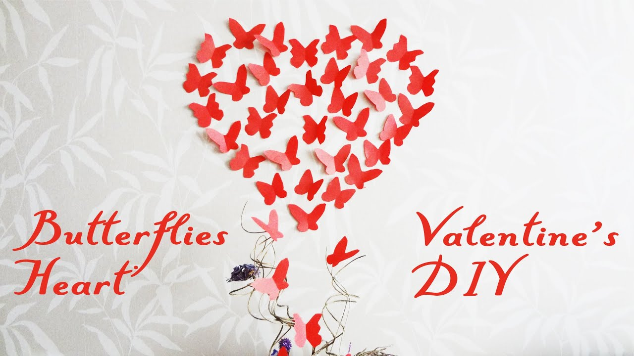 Diy Butterflies Wall Decor Valentine S Heart How To