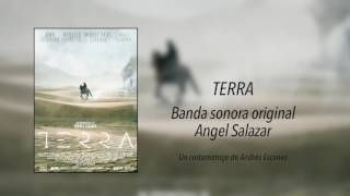 BSO cortometraje TERRA (Angel Salazar)