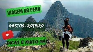 Minha viagem ao Peru: Gastos, Roteiro ( Lima, Huacachina, Paracas, Cusco, Águas Calientes, Machu P.) thumbnail