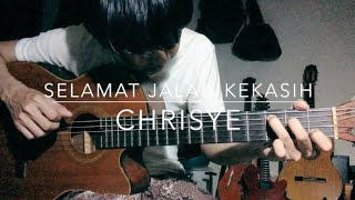 Selamat Jalan Kekasih (Chrisye Cover)