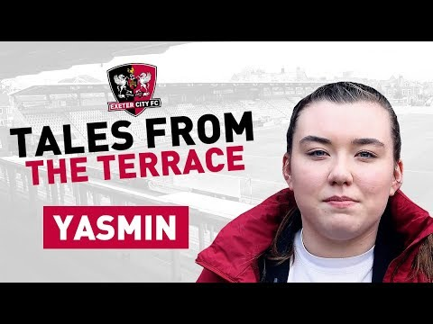 Tales from the Terrace: Yasmin | Exeter City Football Club