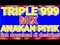 Sp Triple  Mix Anakan Piyik Link Download Di Deskripsi  Mp3 - Mp4 Download