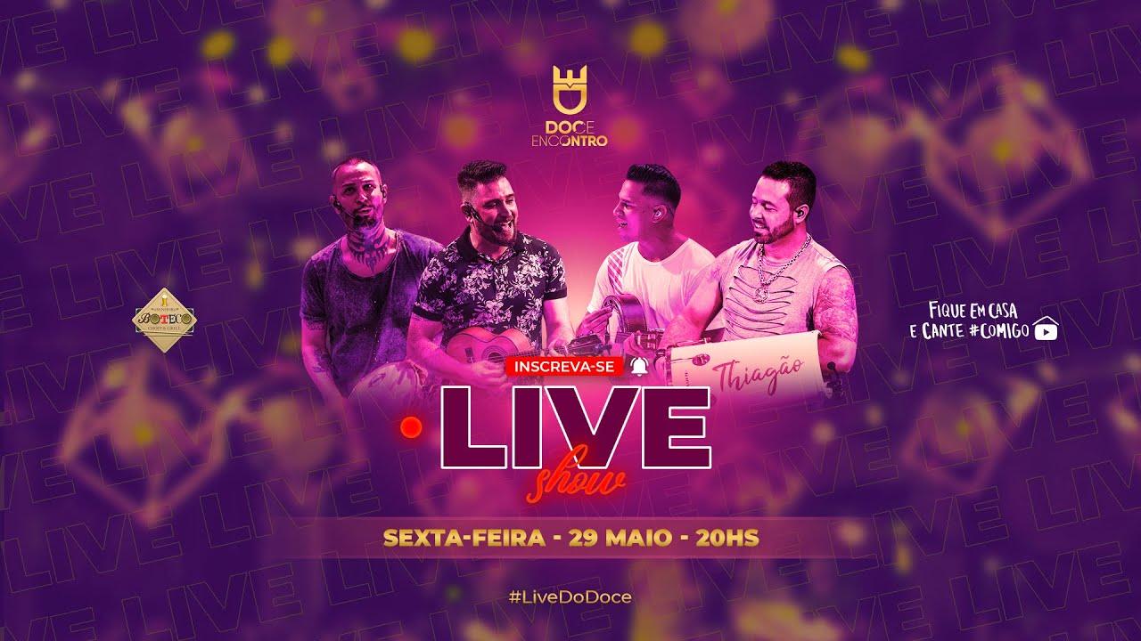 Live do Doce 2 | #FiqueEmCasa e Cante #Comigo