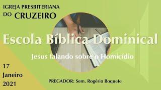 EBD da IPB Cruzeiro dia 17/01/2021