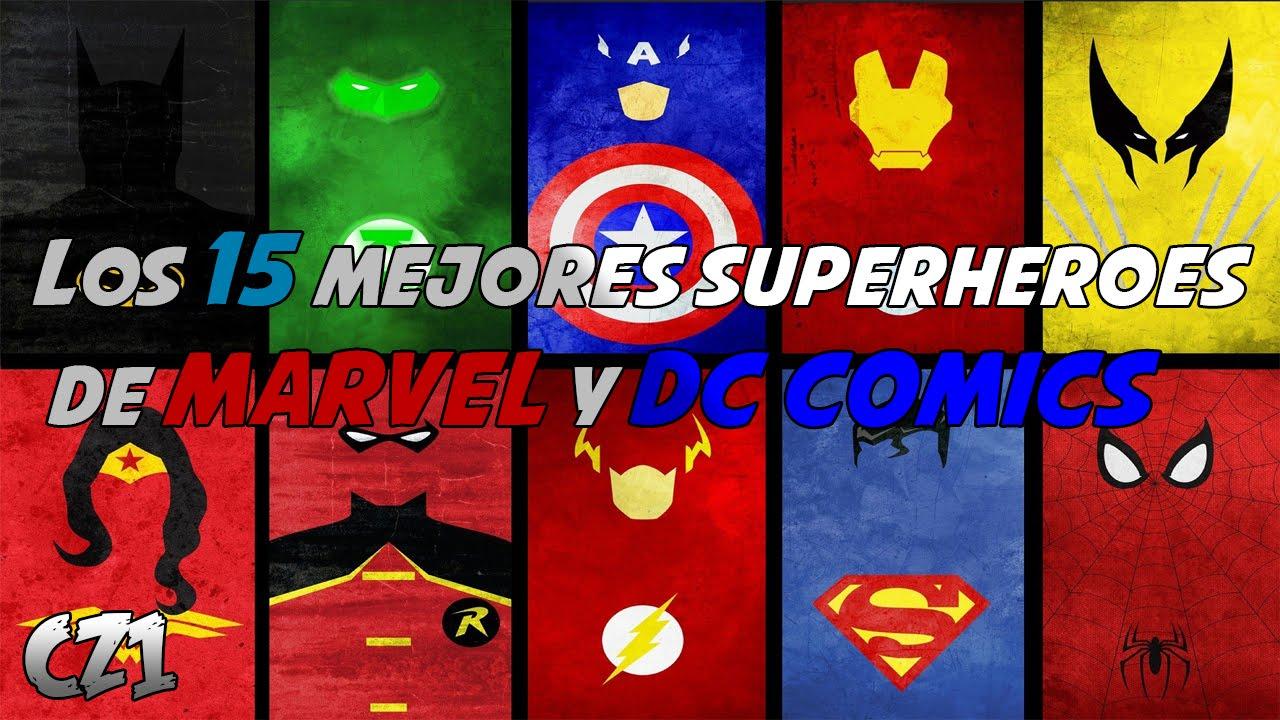 Los 15 Mejores Superheroes De Marvel Y Dc Comics Eltop15 Youtube