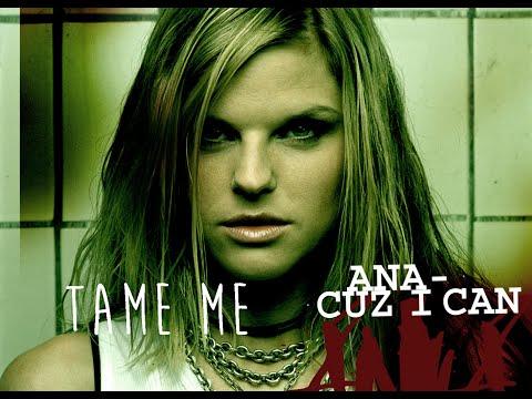 Ana Johnsson - Tame Me