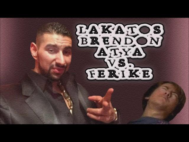 Lakatos Brendon atya vs Ferike g