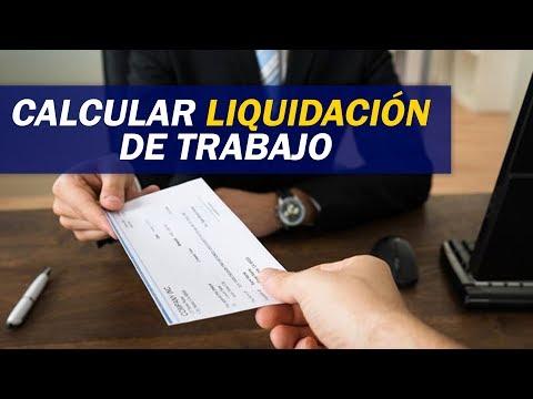 Cómo Calcular La Liquidación De Trabajo / Contabilidad Y Finanzas Online