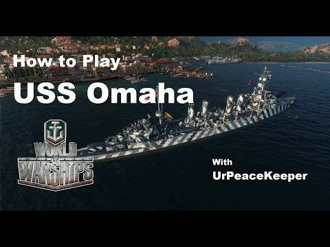 How To Play The USS Omaha In World Of Warships