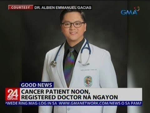 Cancer patient noon, registered doctor na ngayon