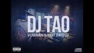 DJ TAO   ENGANCHADO 2015  VOLUMEN 8 FEAT ZATO DJ