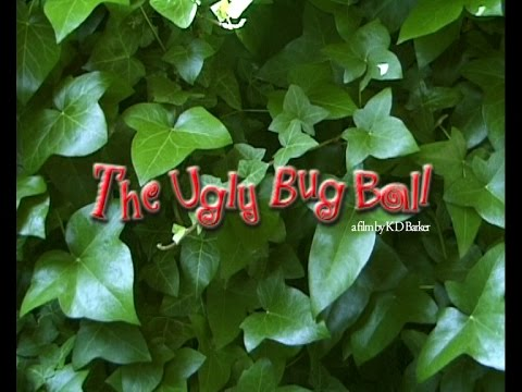 The Ugly Bug Ball - short film by K D Barker