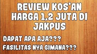 Gambar cover Review KOS'T AN 1,2 JUTA DI JAKARTA PUSAT