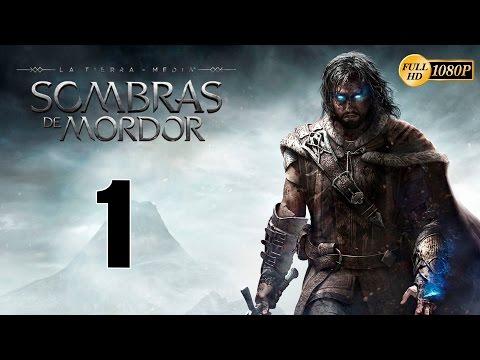 La Tierra Media: Sombras de Mordor Parte 1 Español Gameplay Walkthrough (PC XboxOne PS4) 1080p