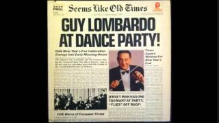 Just Give me the Moon Over Brooklyn - Guy Lombardo