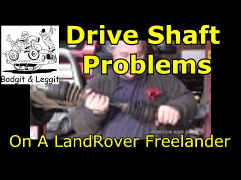 Drive Shaft problems how to replace drive shaft on a landrover freelander bodgit and leggit garage