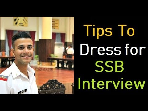 TIPS TO DRESS FOR SSB - 2018 || CLEAR SSB