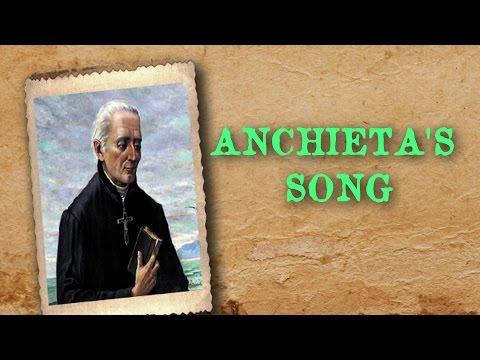ANCHIETA´S SONG (Oficial)