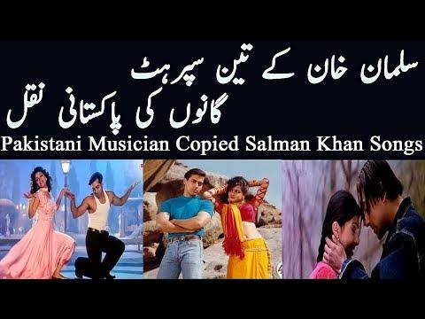 Salman Khan's Three Super Hit Songs Copied In Pakistan | Pakistani Copied Songs | Music Plagiarism
