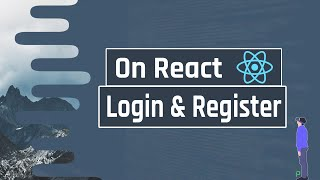 Create an Elegant Login and Register Form on React