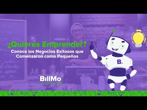 Billbot: ¿Quieres Emprender? (BillMo - Cartera Digital en Mexico)