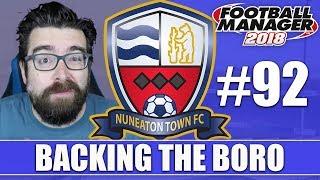 Backing the Boro FM18 | NUNEATON | Part 92 | READING & MILLWALL | Football Manager 2018