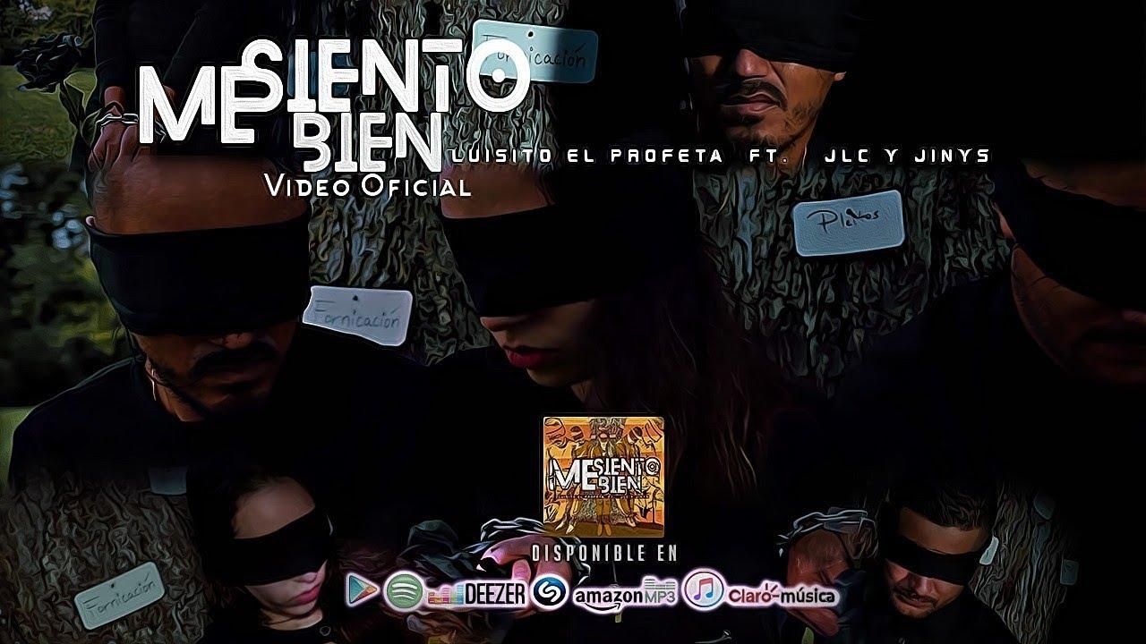 Me Siento Bien   Luisito El Profeta ft Jlc y Jinys  Video Oficial 2019