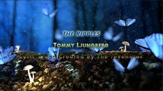 The Ripples Tommy Ljungberg - by The 7evenator.mp3
