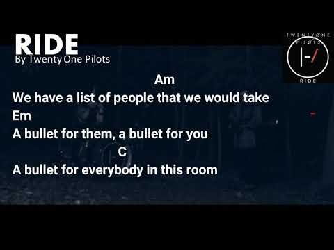 Ride - Twenty One Pilots ( Lyric and Chord )