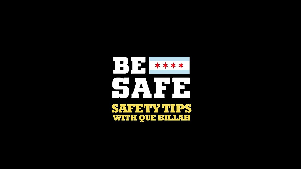 BE SAFE IN CHICAGO ALL STAR WEEKEND