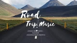 Jonas Brothers - Sucker (Adam & Steve Remix)