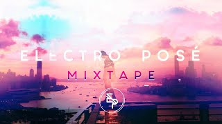 Electro Posé - Mixtape 2018 - Stafaband