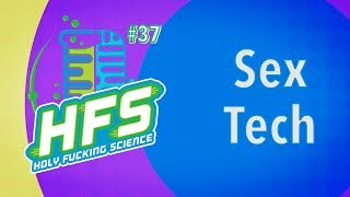 HFS Podcast #37 - Sex Tech