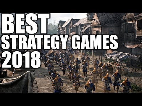 Favorite Best Strategy Games 2018 Review RTS + Turn Based Strategy