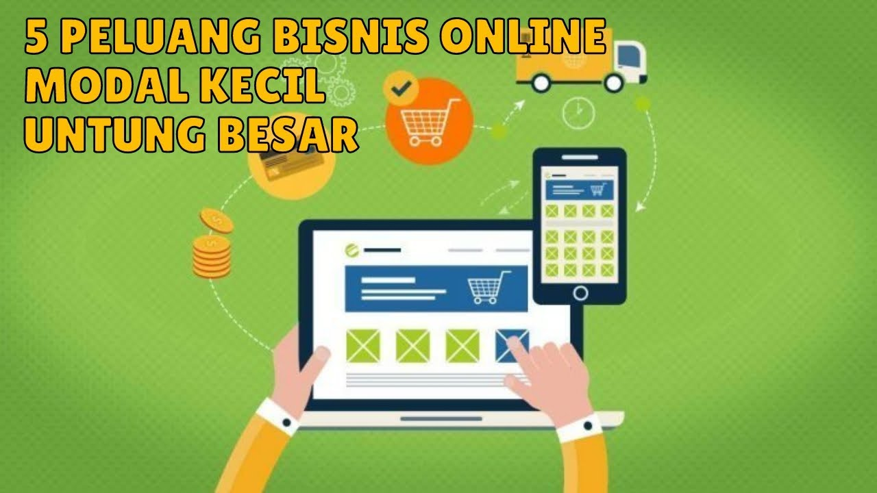 5 Peluang Bisnis Online Modal Kecil Untung Besar - YouTube