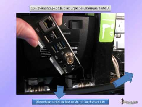 demontage HP Touchsmart 610 francais