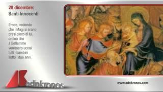 Il santo del giorno, 28 dicembre...