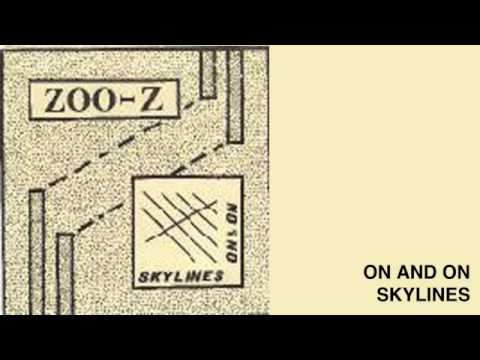 Zoo-Z --  On & On + Skylines 7''