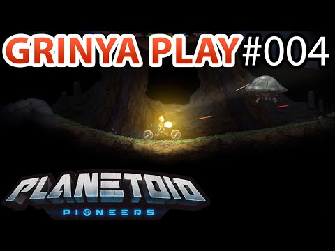 Planetoid Pioneers ► E004 - Жуткие монстры и трудности ★ Прохождение  на русском Grinya PLAY