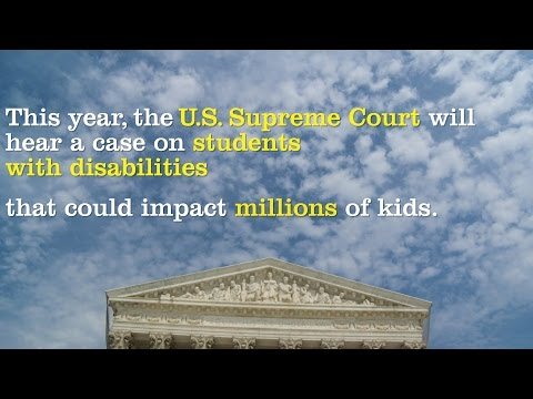 Special Education at the Supreme Court in 2017: Endrew F vs. Douglas County School District