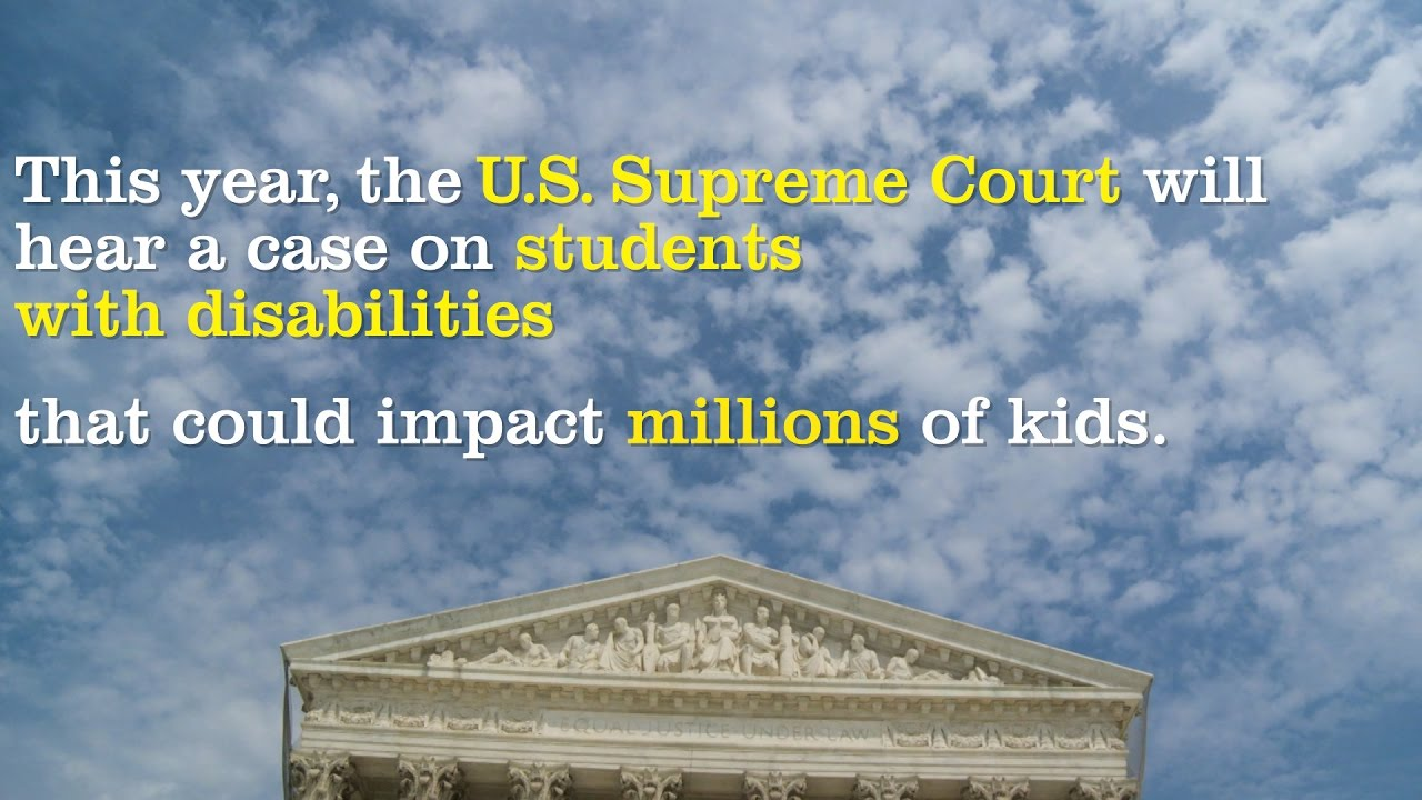 Supreme Court Ruling Alters Iep >> Special Education At The Supreme Court 7 Things To Know About