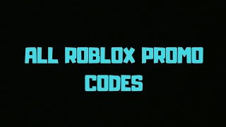 All ROBLOX 2019 PROMO CODES #roblox