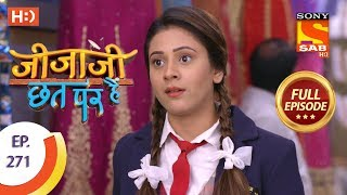 Jijaji Chhat Per Hai - Ep 271 - Full Episode - 17th January, 2019