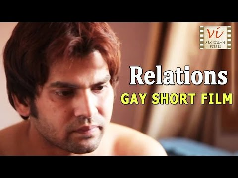 Relations - Indian Gay Short Film