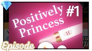 Positively Princess - Ep 1 (Gem Choices 💎) || LKT EPISODE