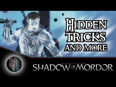 Middle-Earth: Shadow of Mordor - Hidden tricks and more