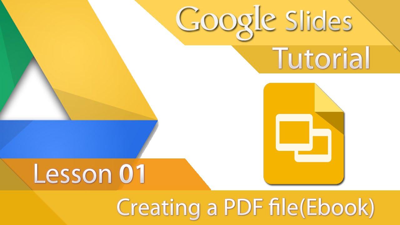 google slides tutorial 01 creating a pdf e book youtube